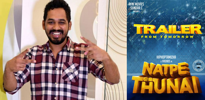 Hiphop Tamizha's Natpe Thunai Trailer from tomorrow