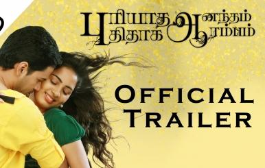 Puriyaatha Aanantham Puthithaaga Aarambam | Official Trailer