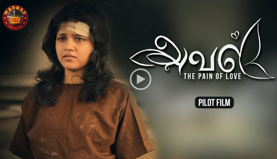 'Aval - The Pain of Love' Pilot Film