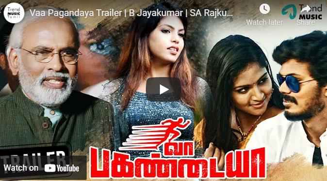 Vaa Pagandaya Movie New Trailer