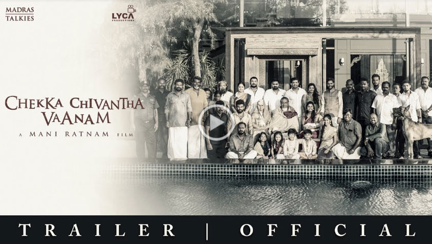 Chekka Chivantha Vaanam Movie Triler