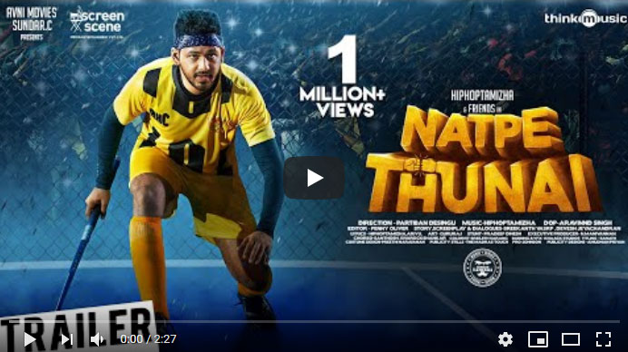 Natpe Thunai Movie Trailer